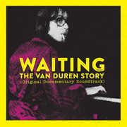 Waiting: The Van Duren Story (original Documentary Soundtrack) , Van Duren