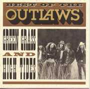 Best of: Green Grass & High Tides , The Outlaws