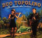 La Strada Dei Colori [Import] , Duo Topolino
