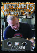 Austin Speed Shop: Bomber Seats , Jesse James