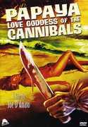 Papaya Love Goddess of Cannibals , Sirpa Lane