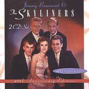 40th Anniversary Edition: Jimmy Beaumont and The Skyliners