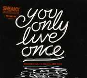 You Only Live Once [Import] , Sneaky Sound System