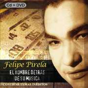 El Hombre Detras De Su Musica , Felipe Pirela