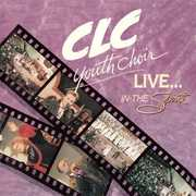Live: In the Spirit , CLC Youth Choir