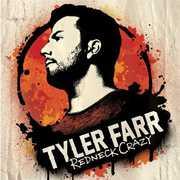 Redneck Crazy , Tyler Farr