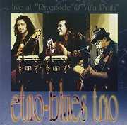 Live at Riverside & Villa Prati [Import] , Etno Blue Trio