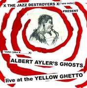 Albert Ayler's Ghosts Live at the Yellow Ghetto , X___X