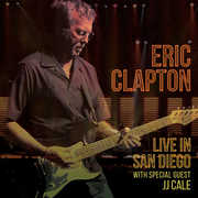 Live In San Diego (with Special Guest JJ Cale) , Eric Clapton