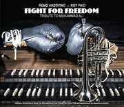 Fight For Freedom: Tribute To Muhammad Ali [Import]