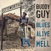 The Blues Is Alive And Well , Buddy Guy