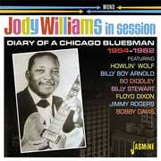 In Session 1954-1962: Diary Of A Chicago Bluesman [Import] , Jody Williams