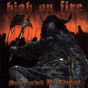 Surrounded By Thieves [Explicit Content] , High on Fire