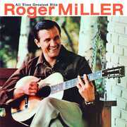 All Time Greatest Hits , Roger Miller