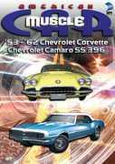 American Muscle Car: '53-'62 Chevrolet Corvette /  Chevrolet Camaro SS 396 , Tony Messano