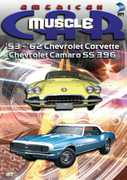 American Muscle Car: '53-'62 Chevrolet Corvette /  Chevrolet Camaro SS 396 , Tony Messano