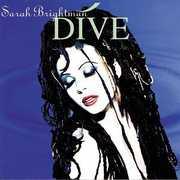 Dive , Sarah Brightman