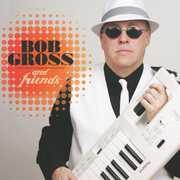 Bob Gross & Friends