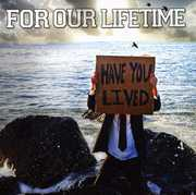 Have You Lived