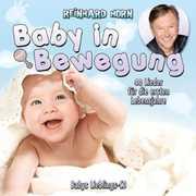 Baby in Bewegung 40 Lieder Fur Die Ersten Lebensja [Import] , Reinhard Horn