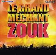 Le Grand Mechant Zouk [Import] , Le Grand Mechant Zouk