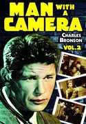Man With a Camera: Volume 2 , Charles Bronson