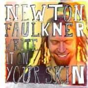 Write It on Your Skin [Import] , Newton Faulkner