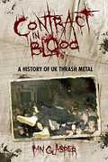 Contract in Blood: A History of UK Thrash Metal [Import]
