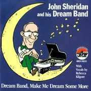 Dream Band Make Me Dream Some More