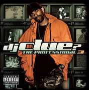 The Profession, Vol. 3 [Explicit Content] , DJ Clue?