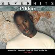 Super Hits , Tyrese
