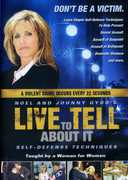 Live to Tell About It: Self-Defense for Women , Johnny Gyro