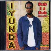 Dub I a Dub Jamaica , Lyunda