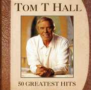 50 Greatest Hits [Import] , Tom T. Hall