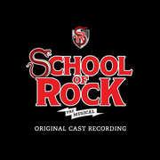 School of Rock: The Musical , Original Broadway Cast Recording