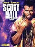 WWE: Living on a Razor's Edge - The Scott Hall Story