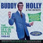 Complete Us & Uk Singles As & Bs 1956-62 , Buddy Holly & Crickets