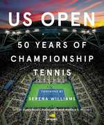 US Open: 50 Years of Championship Tennis