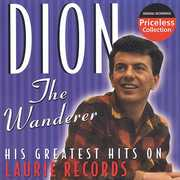 The Wanderer: His Greatest Hits On Laurie Records
