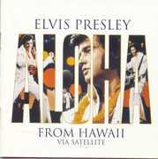 Aloha from Hawaii: 25th Anniversary Edition , Elvis Presley