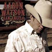 San Angelo , Aaron Watson