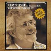 What You Hear Is What You Get [Import] , Johnny Chester