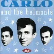 Carlo & the Belmonts [Import]