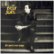 An Innocent Man , Billy Joel