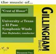 Music of David R. Gillingh , UTEP Wind Symphony