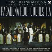 Home in Pasadena: Very Best of [Import]