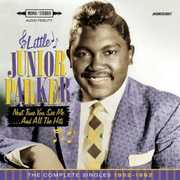 Next Time You See Me & All The Hits: Complete Singles 1952-1962 [Import] , Little Junior Parker