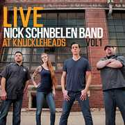 Live At Knuckleheads 1 , Nick Schnebelen Band