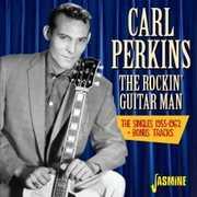 Rockin Guitar Man:Singles 1955-1962 + Bonus Tracks [Import] , Carl Perkins