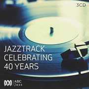 Jazztrack: Celebrating 40 Years /  Various [Import] , Various Artists